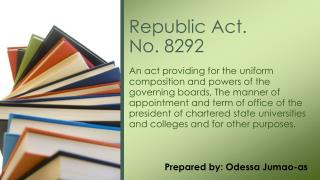 Republic Act.  No. 8292