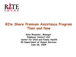 Why did Rhode Island implement  a premium assistance program?