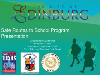 Safe Routes to School Program Presentation