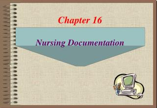 Chapter 16 Nursing  Documentation