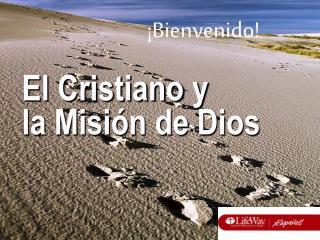 El Cristiano y la Misión de Dios