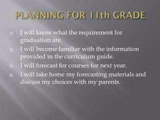 PLANNING FOR 11th GRADE