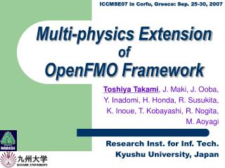 Multi-physics Extension of OpenFMO Framework