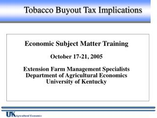 Tobacco Buyout Tax Implications