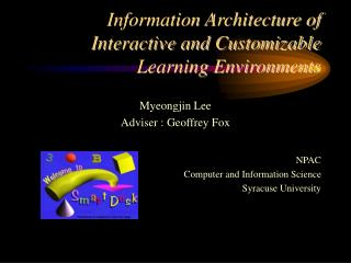 Information Architecture of Interactive and Customizable Learning Environments