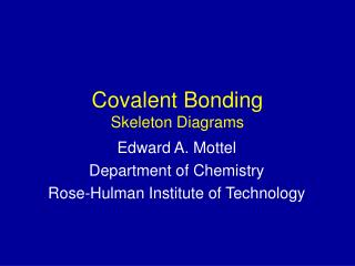 Covalent Bonding Skeleton Diagrams