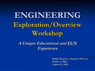 ENGINEERING Exploration/Overview Workshop