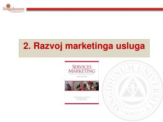 2 .  Razvoj marketinga usluga