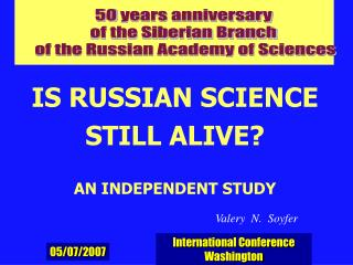 50 years anniversary  of the Siberian Branch  of the Russian Academy of Sciences