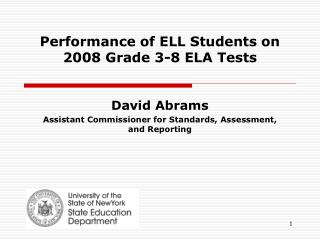 Performance of ELL Students on 2008 Grade 3-8 ELA Tests