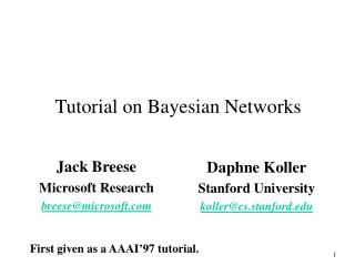 Tutorial on Bayesian Networks