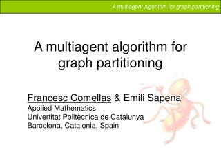 A multiagent algorithm for graph partitioning