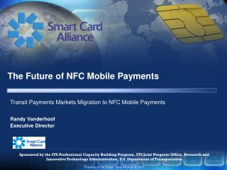 The Future of NFC Mobile Payments