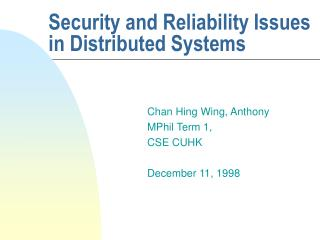 Security and Reliability Issues in Distributed Systems