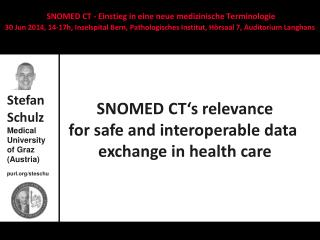 SNOMED  CT's relevance for safe and interoperable data  exchange  in health  care