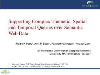 Supporting Complex Thematic, Spatial and Temporal Queries over Semantic Web Data