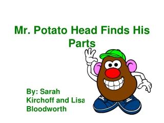 Mr. Potato Head Finds His Parts