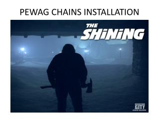 PEWAG CHAINS INSTALLATION