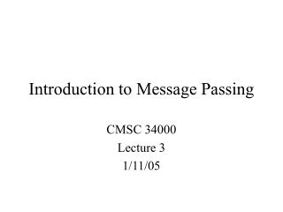 Introduction to Message Passing