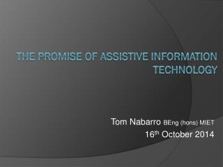 the promise of Assistive Information Technology