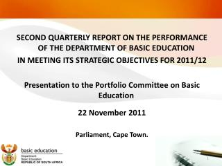 SECOND QUARTERLY REPORT ON THE PERFORMANCE OF THE DEPARTMENT OF BASIC EDUCATION