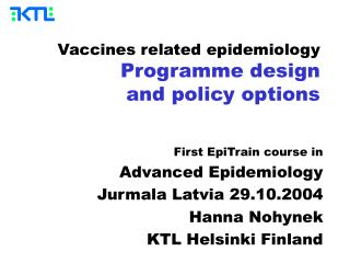 Vaccines related epidemiology Programme design and policy options