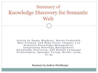 Summary of  Knowledge Discovery for Semantic Web