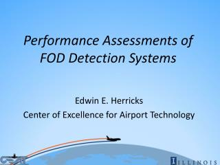 Performance Assessments of FOD Detection Systems