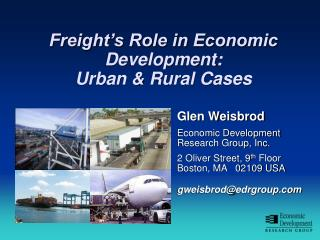 Freight's Role in Economic Development:  Urban & Rural Cases