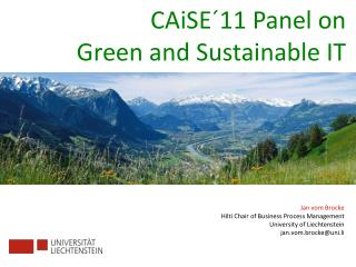 CAiSE ´11  Panel on  Green  and Sustainable IT