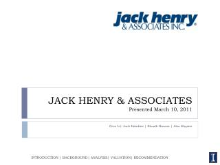 JACK HENRY & ASSOCIATES Presented March 10, 2011