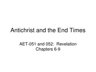 Antichrist and the End Times
