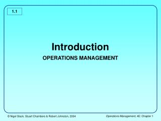 Introduction OPERATIONS MANAGEMENT