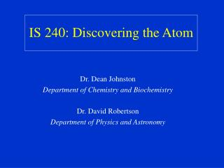 IS 240: Discovering the Atom