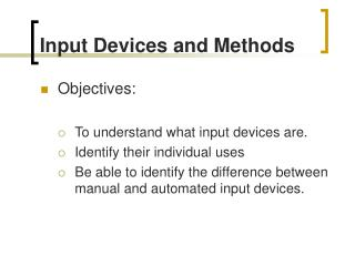 input devices and their uses Monitors, commonly called as visual display unit (vdu), are the main output device of a computer it forms images from tiny dots, called pixels that are arranged in a rectangular form the sharpness of the image depends upon the number of pixels there are two kinds of viewing screen used for.