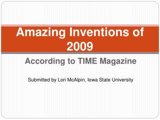 Amazing Inventions of 2009