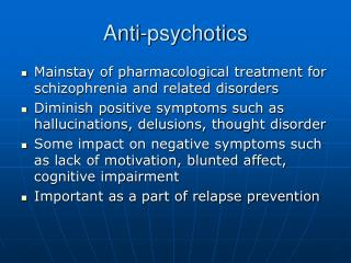 Anti-psychotics
