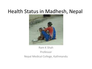 Health Status in Madhesh, Nepal