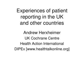 Experiences of patient reporting in the UK and other countries