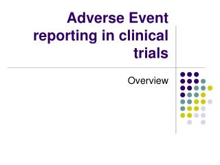 Adverse Event reporting in clinical trials