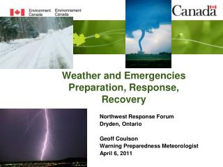 Weather and Emergencies Preparation, Response, Recovery