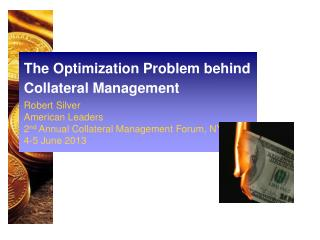 The Optimization Problem behind Collateral Management