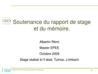 Soutenance du rapport de stage et du mémoire.