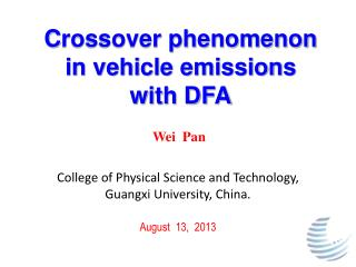C rossover phenomenon in vehicle emissions  with DFA