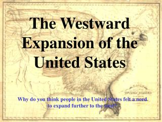 The Westward Expansion of the United States