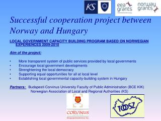Successful cooperation project between Norway and Hungary