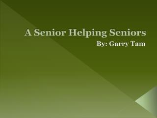 A Senior Helping Seniors