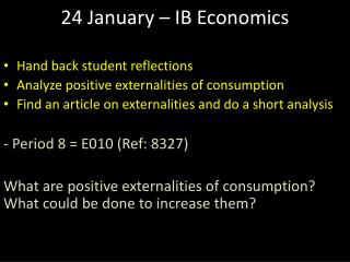 24 January – IB Economics