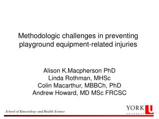Methodologic challenges in preventing playground equipment-related injuries