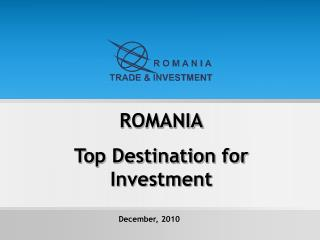 ROMANIA Top Destination for Investment